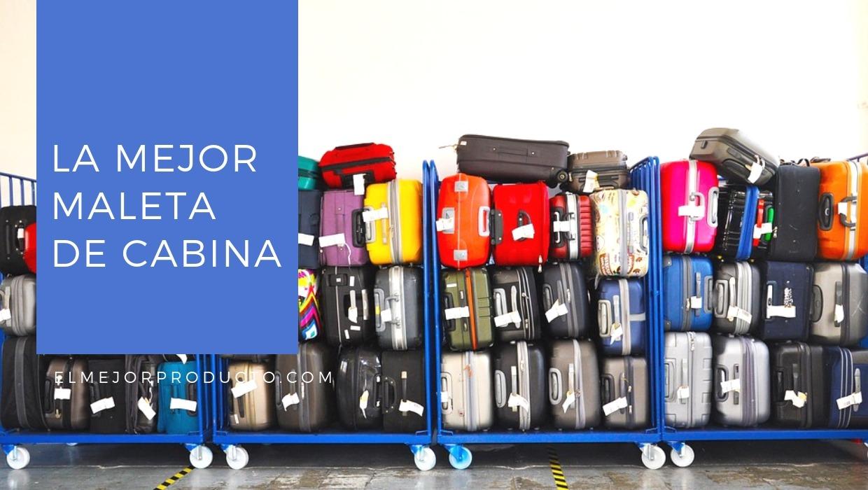 google-plus-la-meor-maleta-de-cabina Nº1 - La mejor maleta de cabina 2019