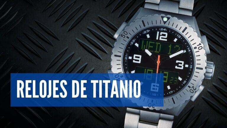 El mejor reloj de Titanio
