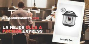 La Mejor Olla a Presión Express 2021 ▷ ¡Ideal para Cocinar rápido!