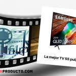 La mejor Televisión 55 pulgadas 4k