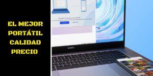 El mejor portátil calidad precio 2021