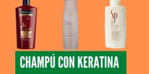 El Mejor Champú de Keratina