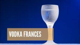 El Mejor Vodka Francés