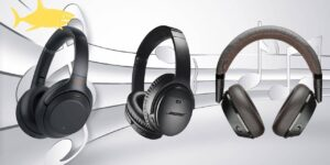 Top 3: Los mejores auriculares con cancelación de ruido 2021